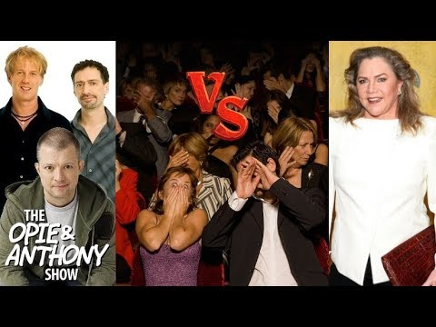 Opie & Anthony vs Kathleen Turner
