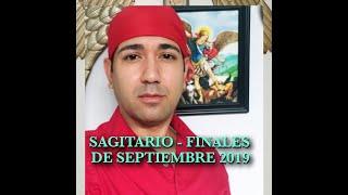SAGITARIO FINALES DE SEPTIEMBRE 2019