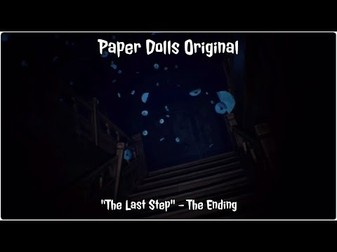 "Paper Dolls Original ""The Ending? (The Last Step)"""