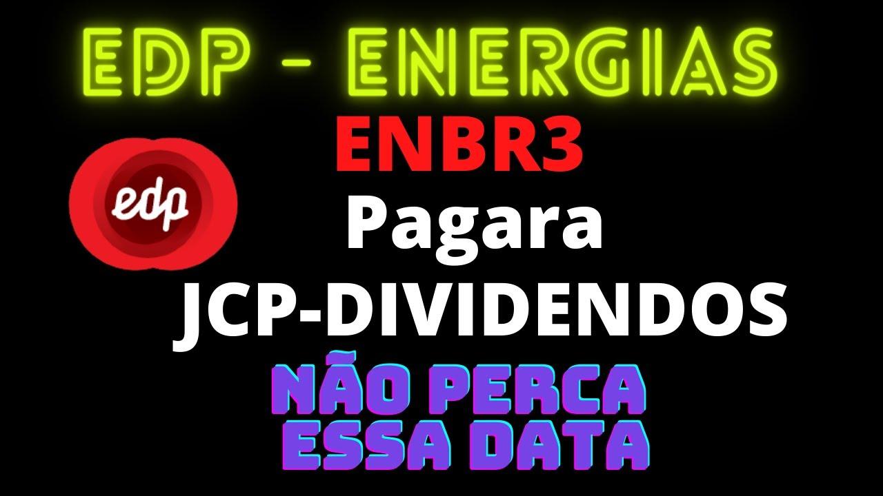 EDP ENERGIAS DO BRASIL - ENBR3 - JCP - DIVIDENDOS - YouTube