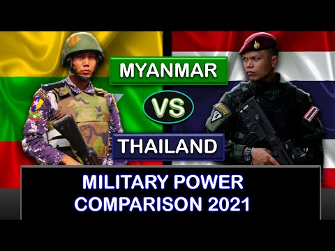 Myanmar vs Thailand Military Power Comparison 2021