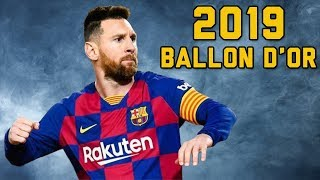 Lionel Messi 2019 Ballon D'or ● Skills & Goals 🇦🇷🔴🔵