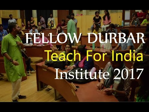 Fellow Durbar | Teach For India | Institute 2017