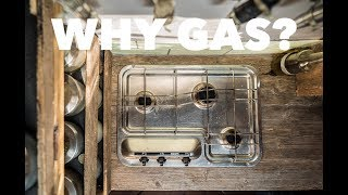 Why you want GAS in your van. LPG, Propane, Butane & How to install