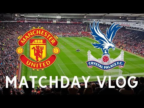 Manchester United 4-0 Crystal Palace | Matchday Vlog | Premier League