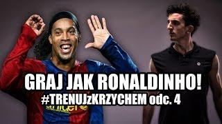 odc.4: Graj jak Ronaldinho! (ELASTICO i efektowne podbicie) #TRENUJzKRZYCHEM