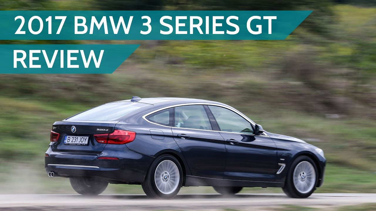 2017 Bmw 3 Series Gt 320d Review