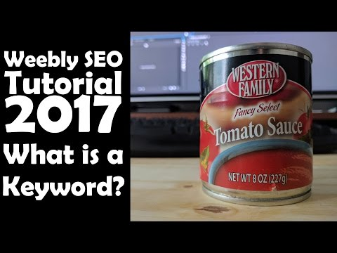 Weebly SEO Tutorial 2017 - What is a Keyword?