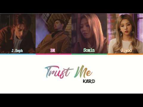 KARD 가드   Trust Me Color Coded Lyrics HAN ROM ENG