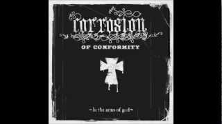 World on Fire Corrosion of Conformity