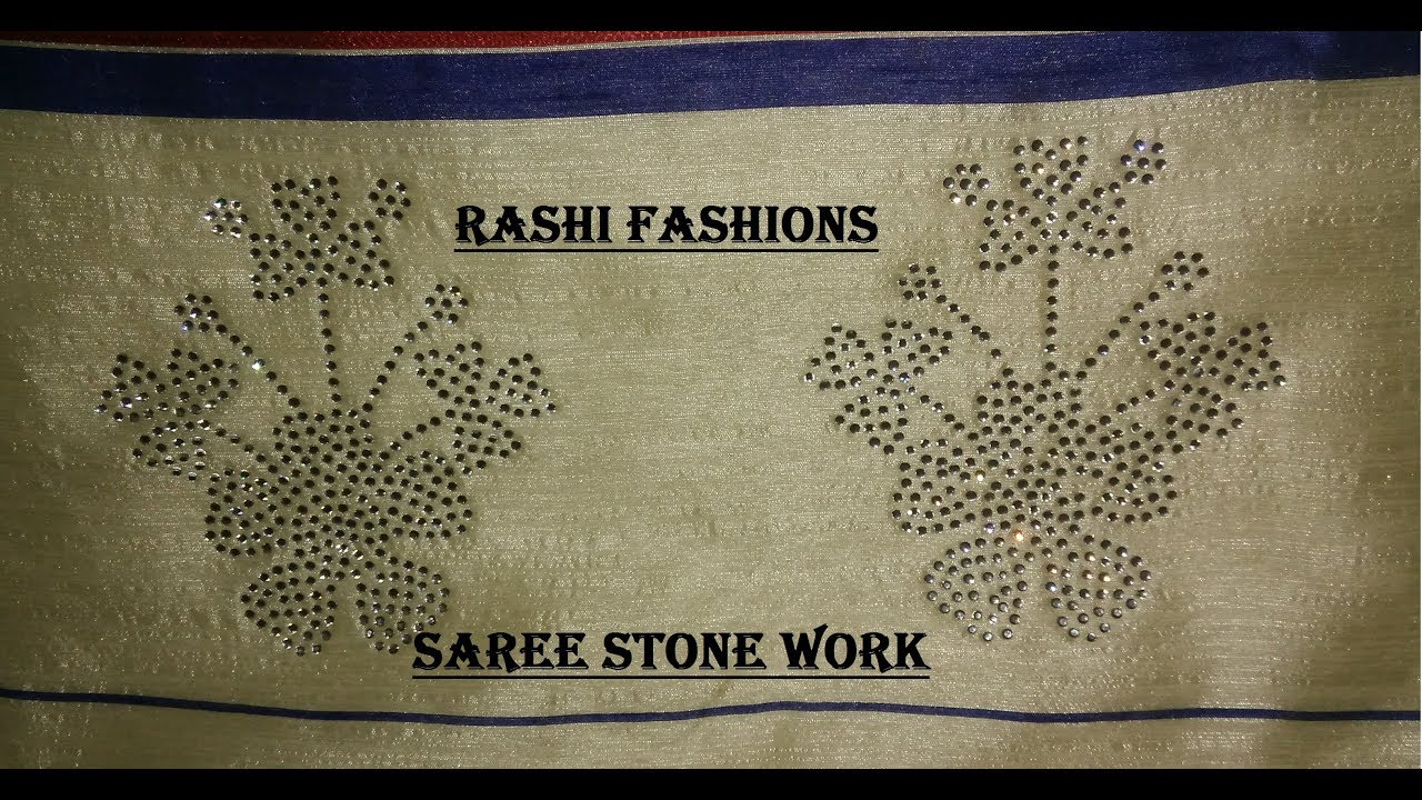 e4c1e8aef How to make stone work in saree - YouTube