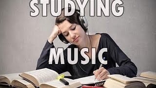 Studying Music - Focused Energy for Study or Work - Music for Increased Concentration and Focus