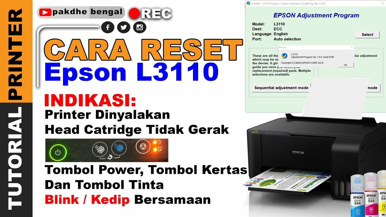 CARA MUDAH RESET EPSON L3110, printer epson l3110 tombol power kertas tinta  kedip bersamaan