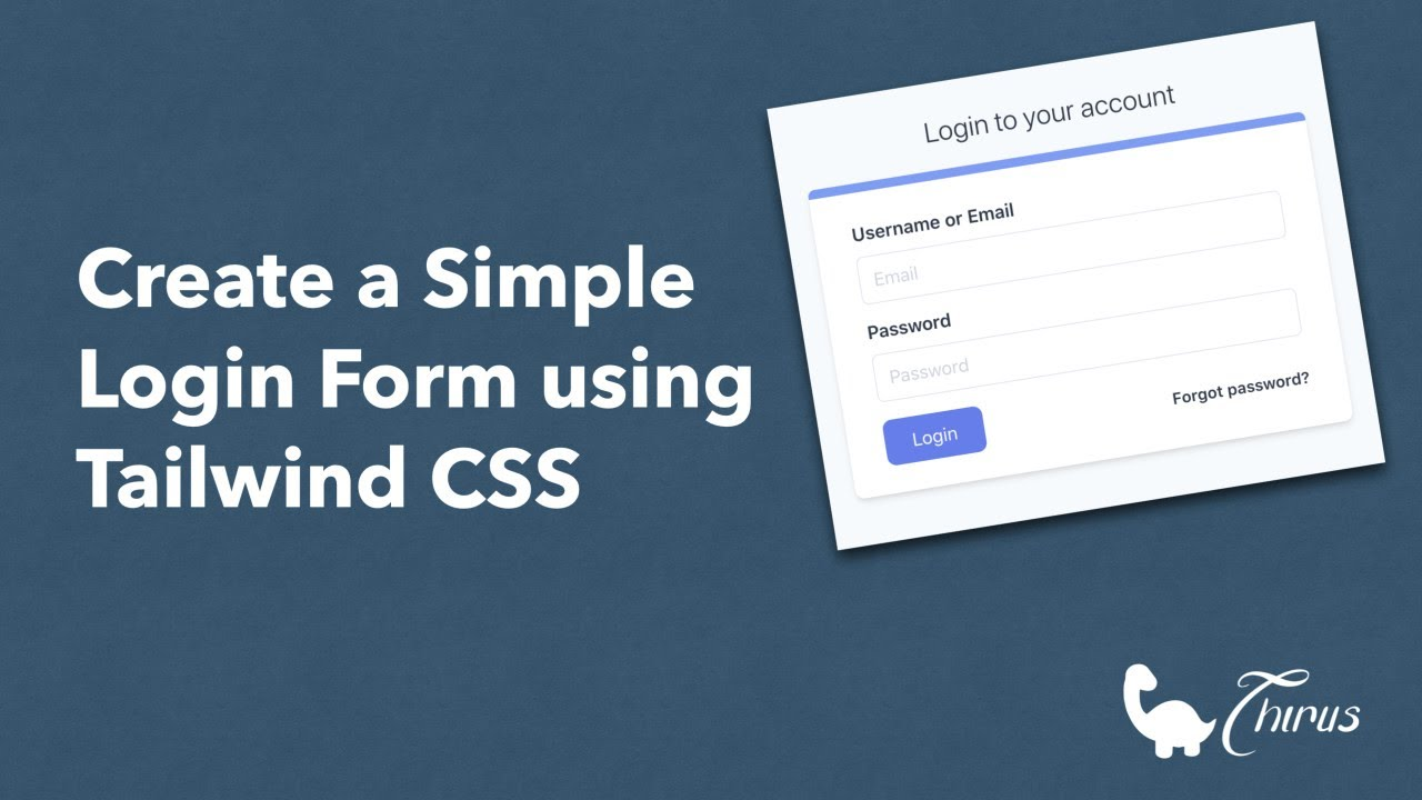 Create a Simple Login Form using Tailwind CSS