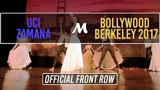 UCI Zamana   Bollywood Berkeley 2017 [Official Front Row 4K]