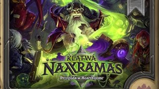 HearthStone Naxxramas (#18) - Trzecie Skrzydło - 2 Heroic - Gotyk Żniwiarz HC PL