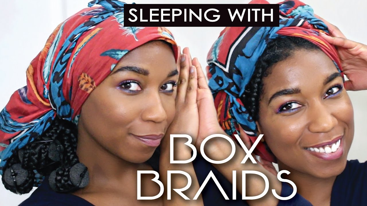 How To Sleep With Box Braids 2 Quick Comfy Ways Youtube