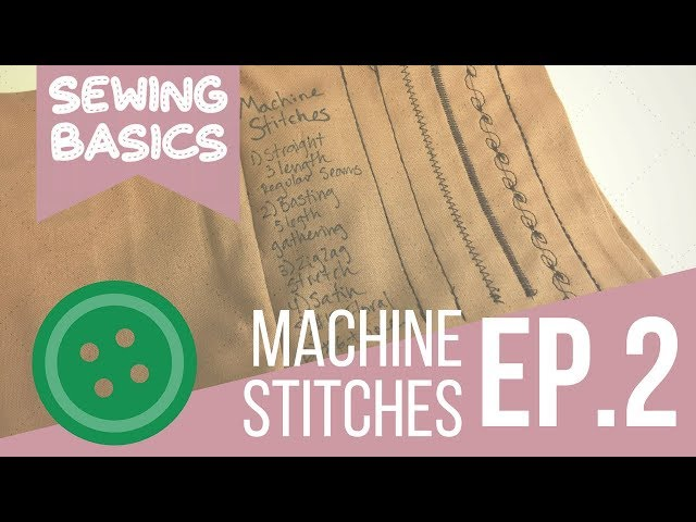 ☆[Sewing Basics] Ep.2 Basic Machine Stitches☆