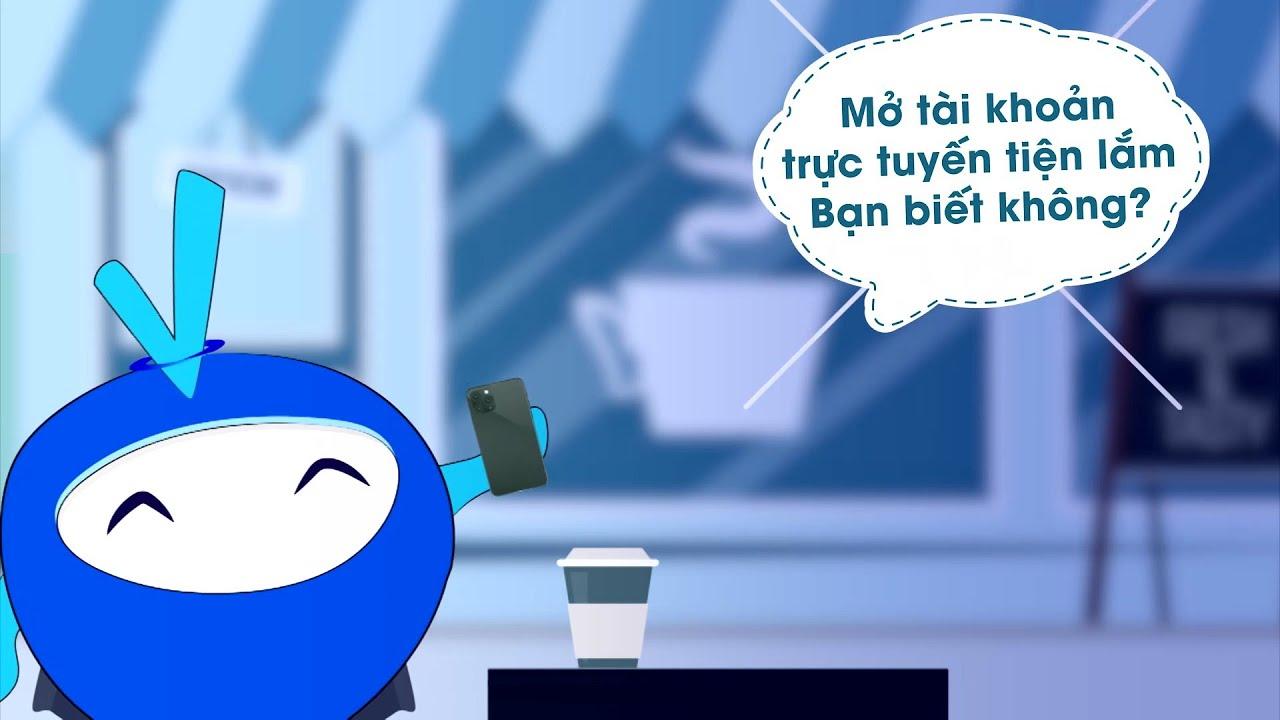 Mở tài khoản trực tuyến tiện hơn BẠN nghĩ    Ngân hàng Bản Việt
