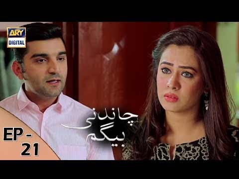 Chandni Begum Episode 21 - 30th October 2017 - ARY Digital Drama thumbnail