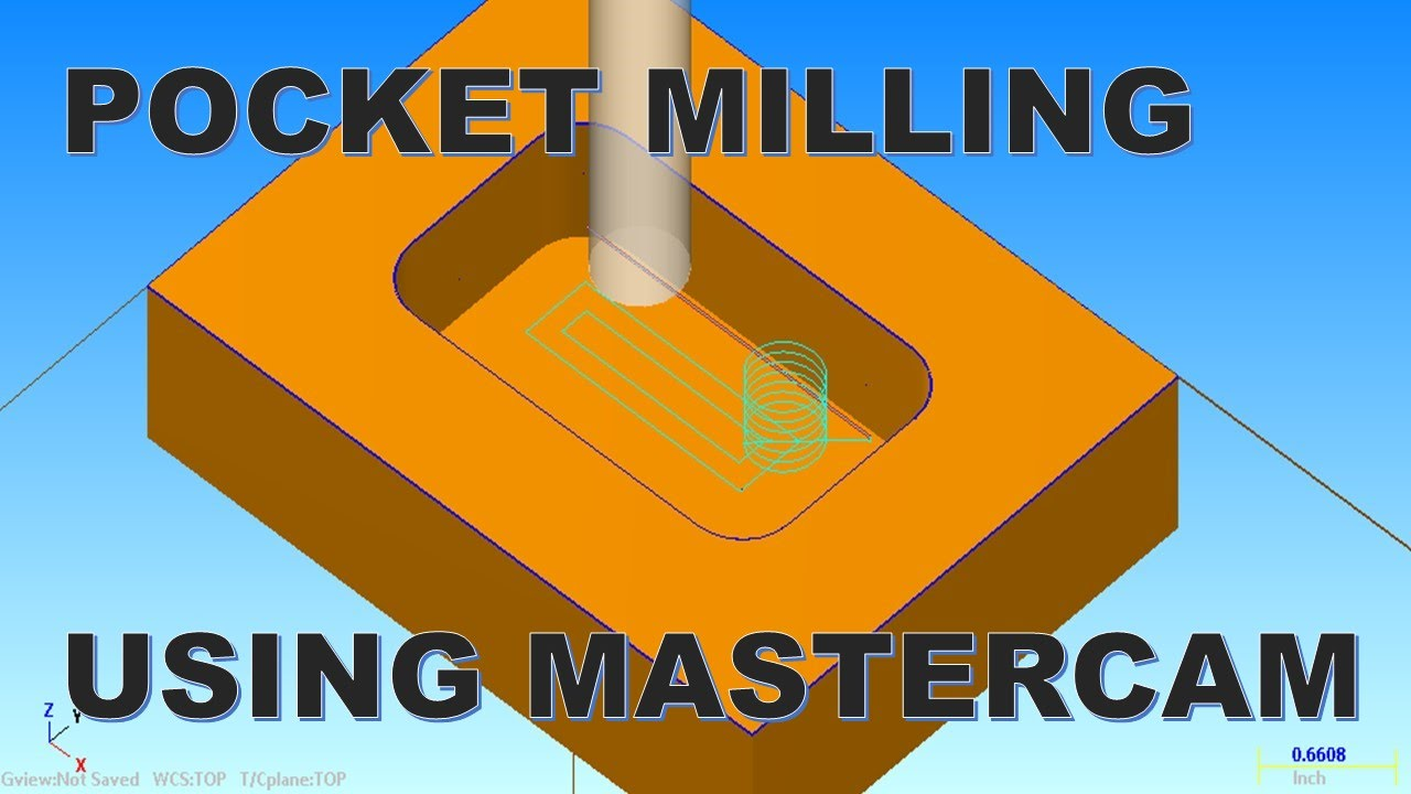 POCKET MILLING USING MASTERCAM