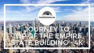 Top of the Empire State Building - Full trip from bottom to TOP