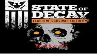 Let´s Play State of Decay YOSE |Breakdown| Level 1| Part 12 HD Gameplay German/Deutsch