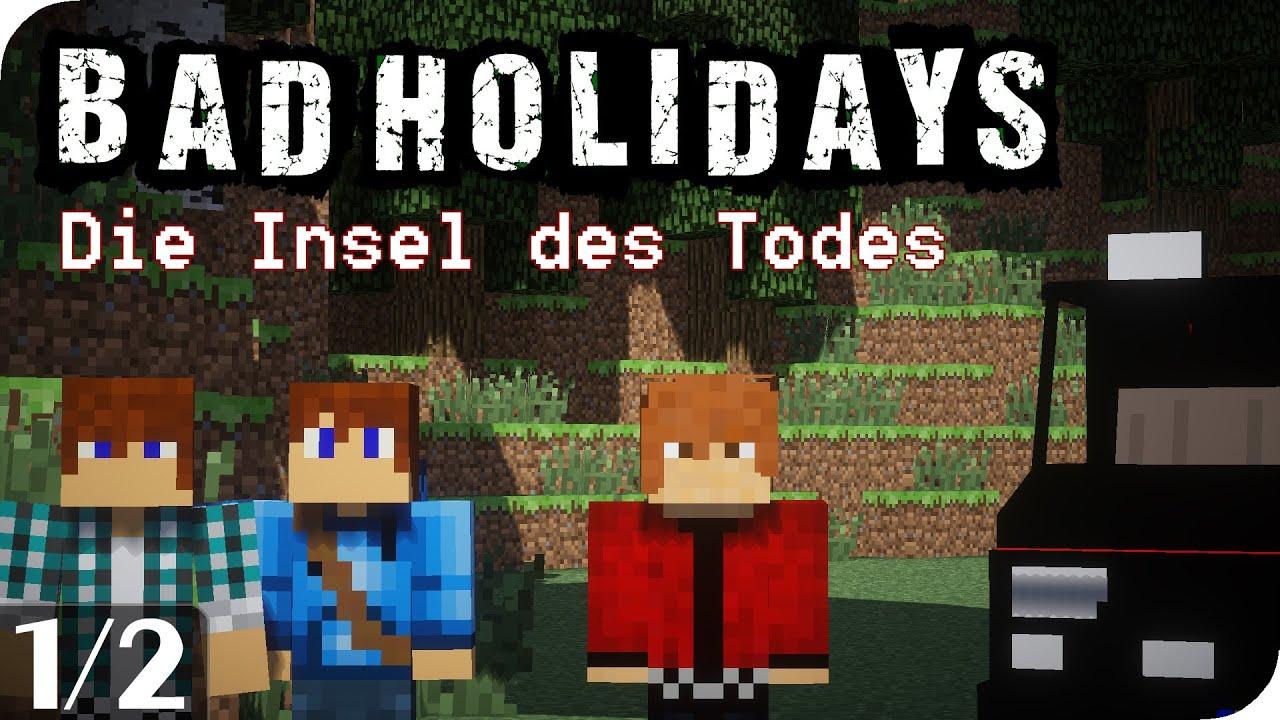 Bad Holidays - Die Insel des Todes [1/2] - Minecraft Film