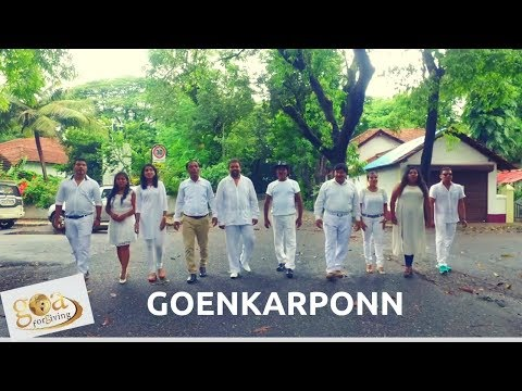 Goenkarponn - The Goa Song [Official Video] - Goa for Giving | Konkani Songs gone Viral