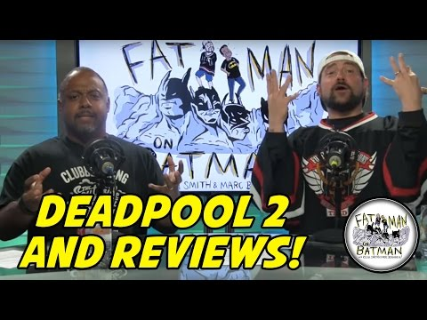 DEADPOOL 2 AND REVIEWS!