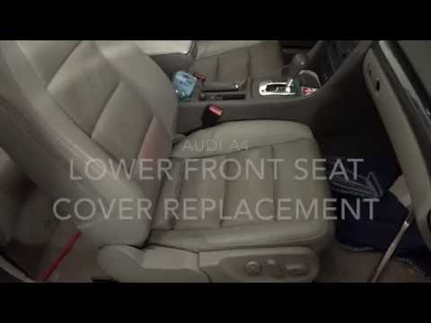 Audi A4 Front Lower Seat Cover Replacement