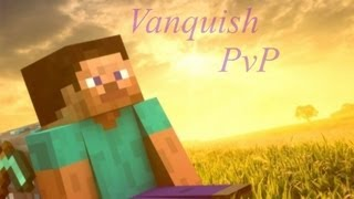 Vanquish PvP #3 Sugar Cane Farm Update!