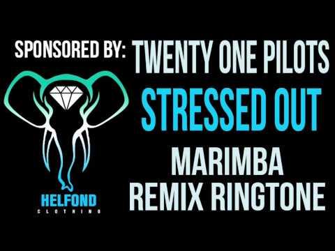 Twenty one Pilots - Stressed Out Marimba Remix Ringtone and Alert