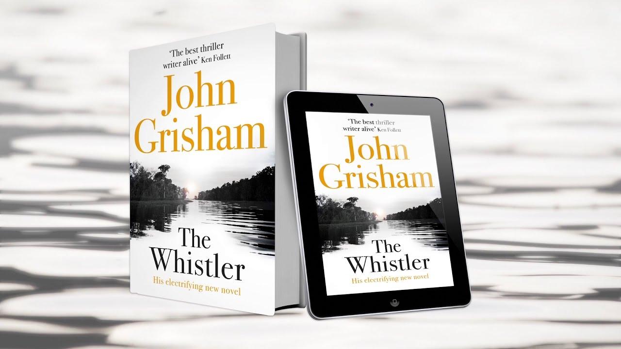 Kết quả hình ảnh cho THE WHISTLER by John Grisham