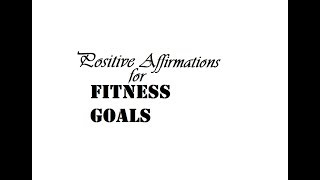Positive Affirmations for Fitness Goals- Bennie Barre Fitness