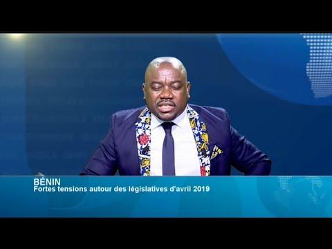 POLITITIA - Bénin : Fortes tensions autour des législatives du 28 avril 2019 (3/4)