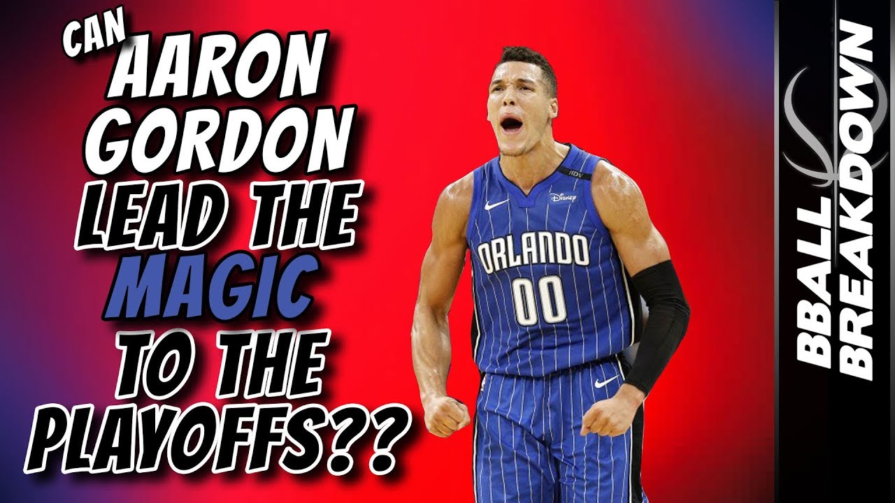 8b3f03702 Can AARON GORDON Lead The MAGIC to the PLAYOFFS  - YouTube