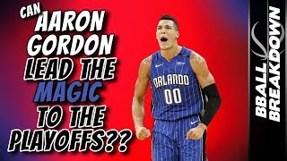 Can AARON GORDON Lead The MAGIC to the PLAYOFFS?