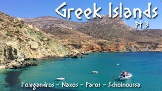 27 - Greek Islands: Cyclades Pt. III