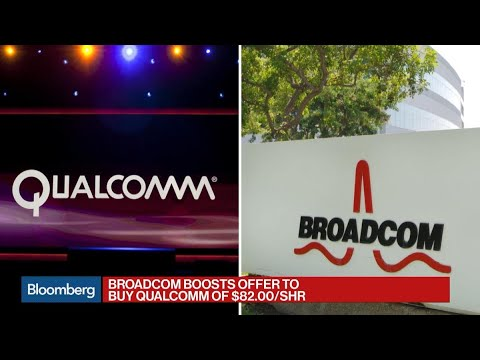 Broadcom Boosts Offer to Buy Qualcomm to $82 Per Share