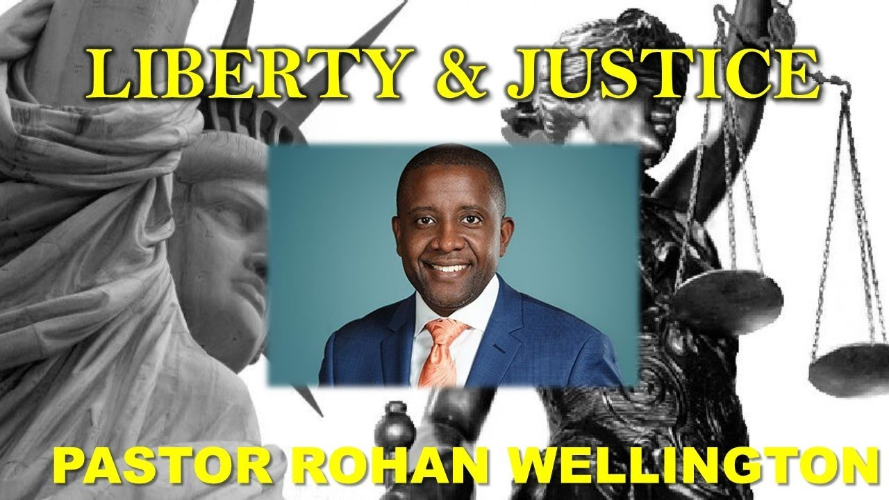 "2.22.20 ""Liberty & Justice""  Dr. Rohan Wellington"