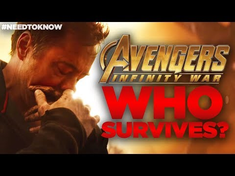 Avengers Infinity War - WHO SURVIVES? #NeedtoKnow