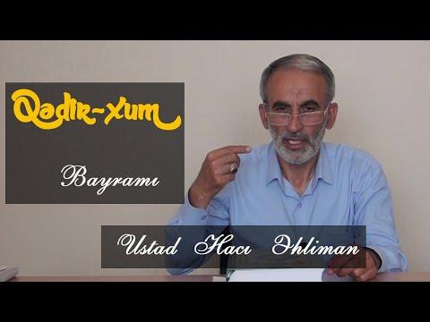 Qədir-Xum Bayramı Ustad Hacı Əhliman