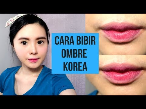 Tutorial Ombre Lips 4 Cara Membuat Bibir Ombre Ala Korea 2019 Youtube