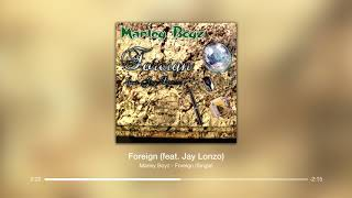 Foreign (Feat. Jay Lonzo)