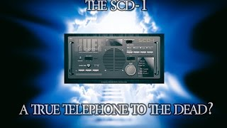Spirits control the SCD-1 at the Cemetery. Hear the Dead Speak.