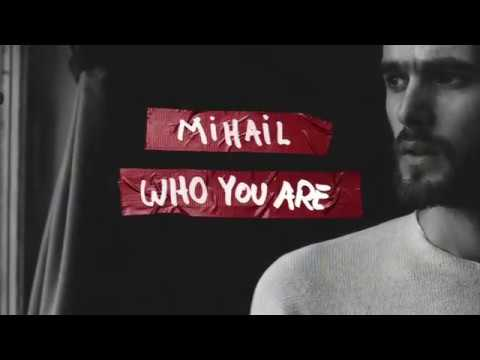 Mihail - Who You Are (with Lyrics)