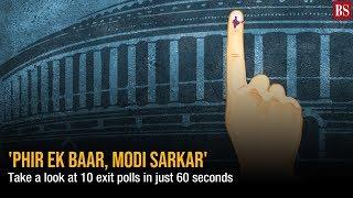 'Phir Ek Baar, Modi Sarkar': Take a look at 10 exit polls in just 60 seconds