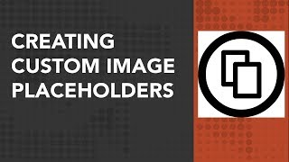 Easily Create Custom Image Placeholder on the fly