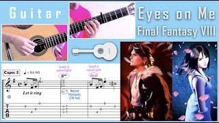 Eyes On Me [Final Fantasy VIII Theme] / Faye Wong (Guitar) 最終幻想主題曲 /王菲 (吉他)